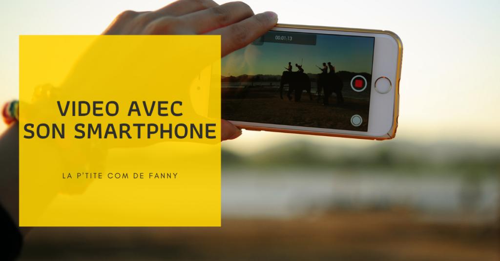 formation créer tourner vidéo smartphone